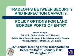 TRADEOFFS BETWEEN SECURITY AND INSPECTION CAPACITY:  POLICY OPTIONS FOR LAND BORDER PORTS OF ENTRY