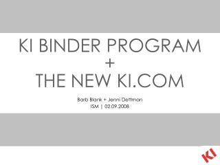 KI BINDER PROGRAM + THE NEW KI.COM