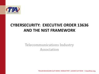Cybersecurity:  Executive order 13636 and the  nist  framework