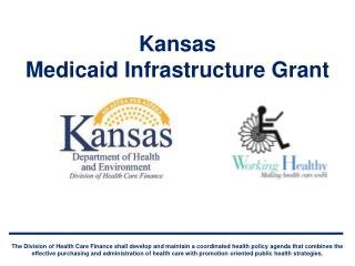 Kansas  Medicaid Infrastructure Grant