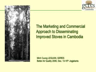 The Marketing and Commercial Approach to Disseminating Improved Stoves in Cambodia