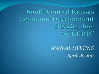 South Central Kansas Economic Development District, Inc.   �SCKEDD�