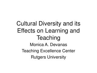 Cultural Diversity and its Effects on Learning and Teaching