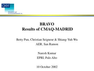 BRAVO  Results of CMAQ-MADRID