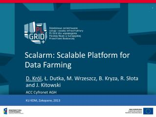Scalarm: Scalable Platform for Data Farming
