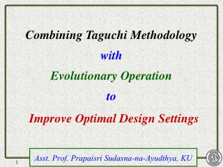 Combining Taguchi Methodology