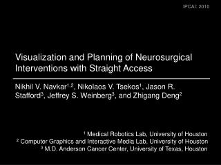 Visualization and Planning of Neurosurgical Interventions with Straight Access