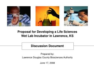 Prepared by: Lawrence Douglas County Biosciences Authority