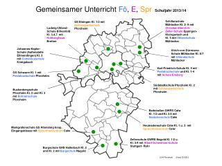 Gemeinsamer Unterricht  Fö ,  E ,  Spr  Schuljahr 2013/14