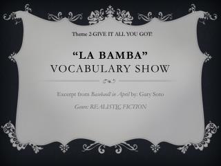 """La  Bamba "" vocabulary show"