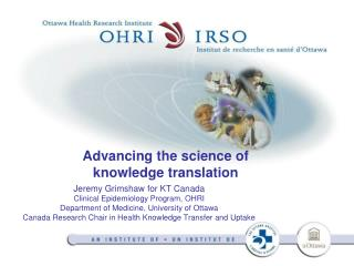 Advancing the science of  knowledge translation