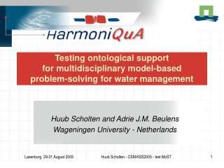 Huub Scholten and Adrie J.M. Beulens Wageningen University - Netherlands