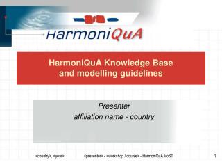 HarmoniQuA Knowledge Base  and modelling guidelines