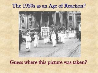 The 1920s as an Age of Reaction?
