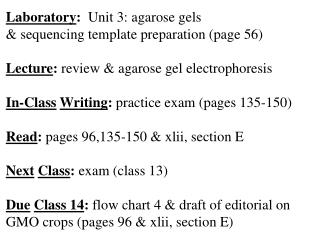 Laboratory :   Unit 3: agarose gels  & sequencing template preparation (page 56)