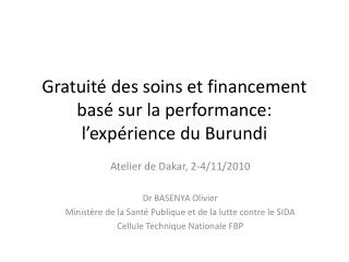 Gratuité des soins et financement basé sur la performance: l'expérience du Burundi