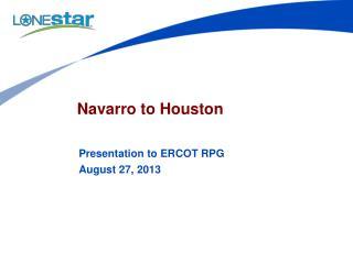 Navarro to Houston