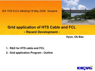 R&D for HTS cable and FCL Grid application Program - Outline