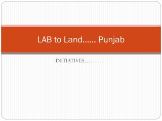 LAB to Land…… Punjab