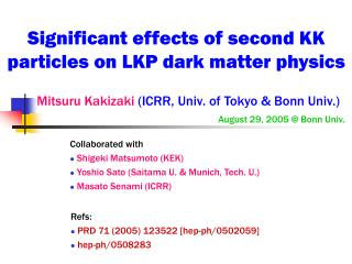 Significant effects of second KK particles on LKP dark matter physics