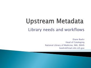 Upstream Metadata