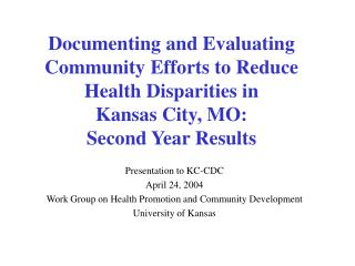 Presentation to KC-CDC April 24, 2004 Work Group on Health Promotion and Community Development