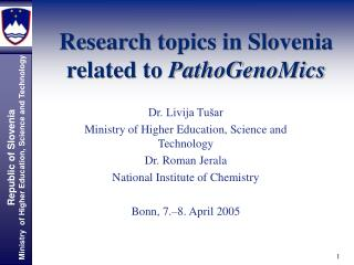 Research topics in Slovenia related to  PathoGenoMics