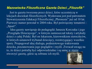 """Mazowiecka Filozoficzna Gazeta Dzieci """"Filozofik"""""""