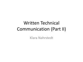 Written Technical Communication Part II