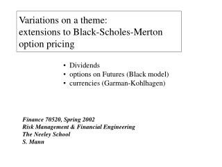 Variations on a theme: extensions to Black-Scholes-Merton option pricing