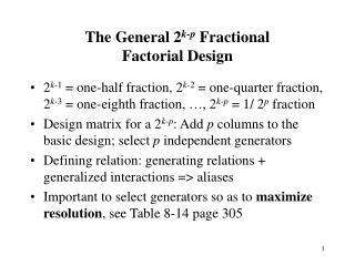 The General 2 k-p  Fractional  Factorial Design