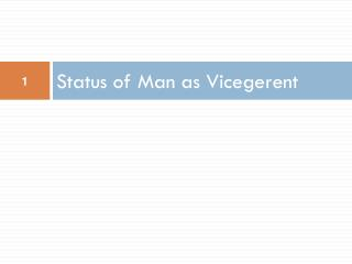 Status of Man as Vicegerent