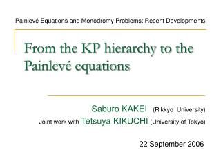 From the KP hierarchy to the Painlevé equations