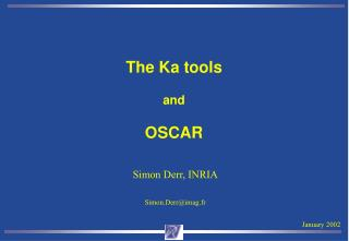 The Ka tools and OSCAR