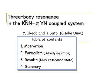 Three-body resonance in the KNN-π Y N coupled system