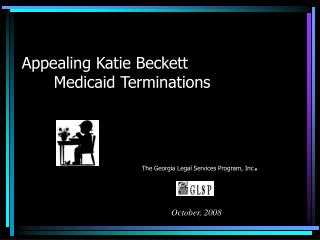 Appealing Katie Beckett      Medicaid Terminations