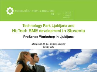 Technology Park Ljubljana  and Hi-Tech SME  development  in Slovenia