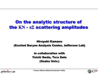 On the analytic structure of  the  KN  -  pS  scattering amplitudes