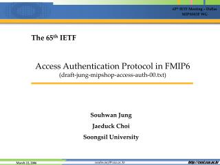 Access Authentication Protocol in FMIP6 (draft-jung-mipshop-access-auth-00.txt)
