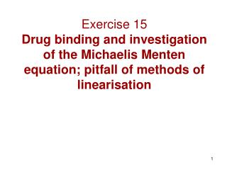 The Michaelis Menten equation