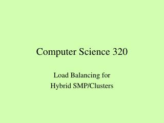 Computer Science 320