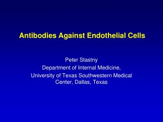 Antibodies Against Endothelial Cells