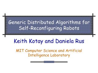 Generic Distributed Algorithms for Self-Reconfiguring Robots