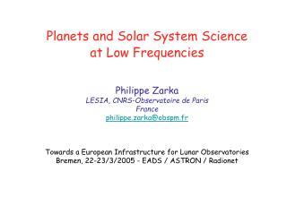 Planets and Solar System Science at Low Frequencies Philippe Zarka