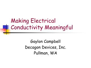 Making Electrical Conductivity Meaningful