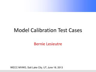 Model Calibration Test Cases
