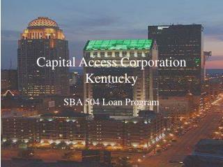 Capital Access Corporation Kentucky