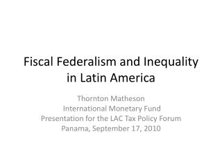 Fiscal Federalism and Inequality in Latin America