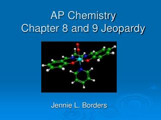 AP Chemistry Chapter 8 and 9 Jeopardy