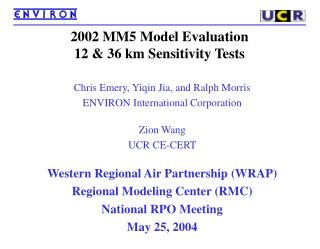 2002 MM5 Model Evaluation 12 & 36 km Sensitivity Tests